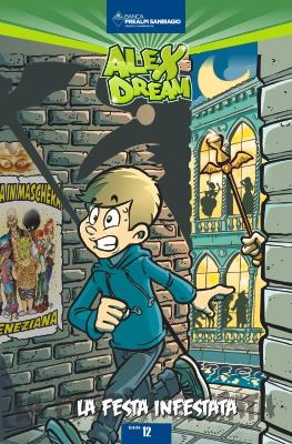 Febbraio 2020 - Alex Dream. La festa infestata